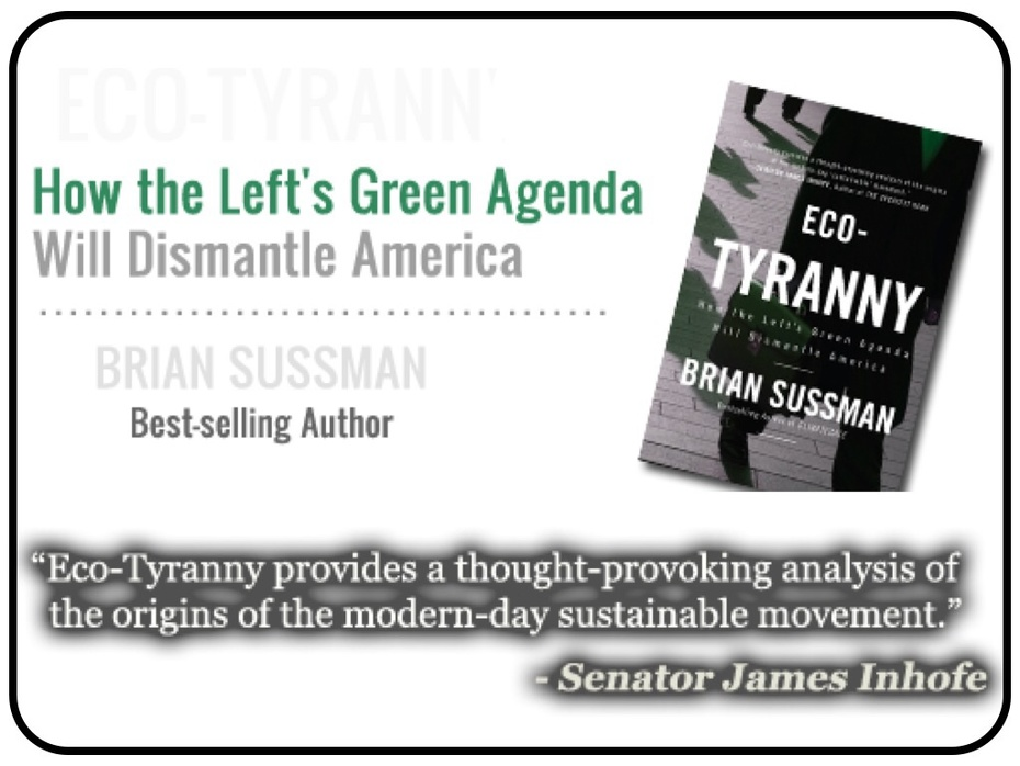 """BRIAN SUSSMAN'S BOOK """"ECO-TYRANNY"""" EXPLAINS WHY """" GLOBAL WARMING & CLIMATE CHANGE"""" ARE UTTER & COMPLETE FRAUDS  & TOTALLY NEGATES THE AL GORE GROUPIE-TYPE CLIMATE-CHANGE EXTREEEEMIST'S ALLEGED CLAIMS"""