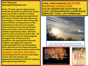 FALSE-FLAG, FAKE-NEWS, GLOBAL-WARMING, CARBON TAX PROMOTING AGENDA: LONG ONGOING WEATHER WARFARE ATROCITIES, VIA ALL UN COUNTRIES, AT LEAST, GEOENGINEERING (CHEMTRAILS) OMNICIDE / TOTAL LIFE-ICIDE