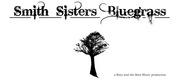 Smith Sisters Bluegrass aka Boyz and the Beez