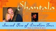 Shantala: Sacred Fire of Devotion - PRESCOTT
