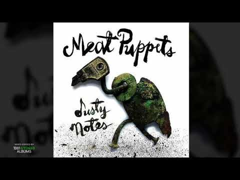 Meat Puppets - Dusty Notes  (Full Album 2019)