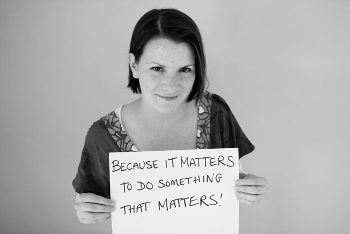 Because it matters to do something that matters