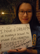 Rachel - I have a dream of building a school to produce full-hearted spirits! (I should be the first!)