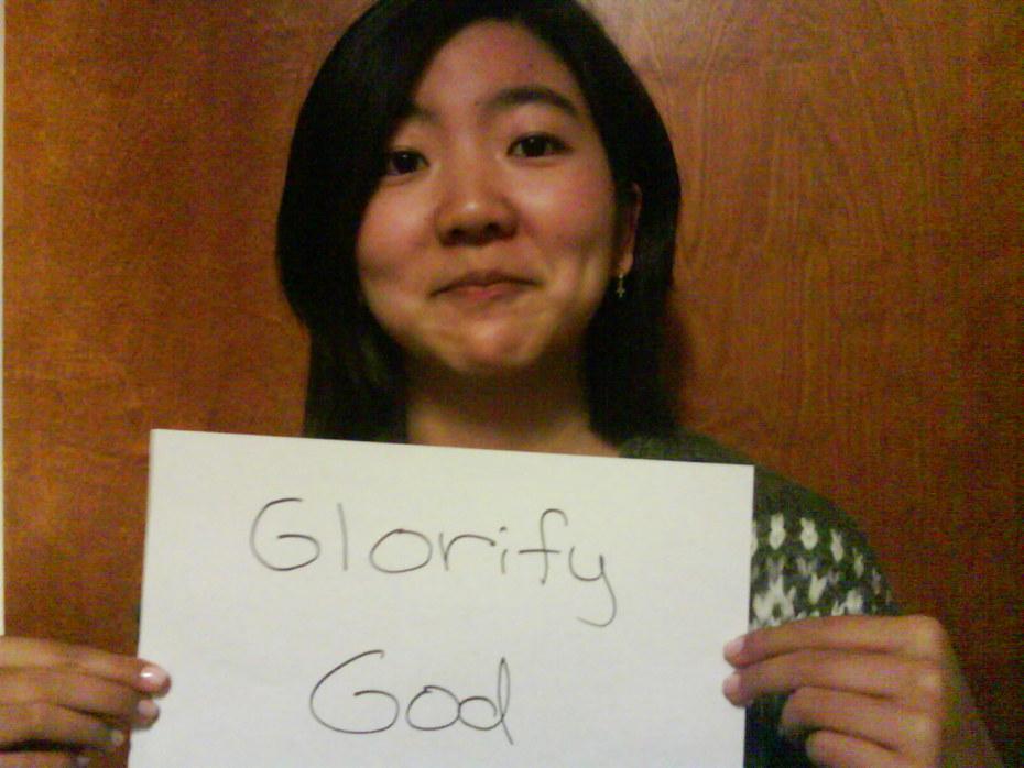 Ann- Glorify God
