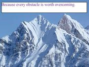 Because every obstacle is worth overcoming