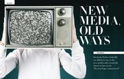 New Media Old Ways
