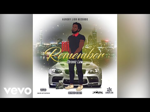 Chronic Law - Mi Remember [Official Audio]