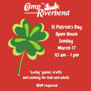 Camp Riverbend St Patrick's Day Open House