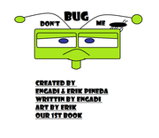 DON'T BUG ME Cover