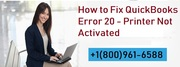 Steps To Fix Printer Not Activated Error 20