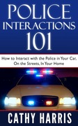 Book Cover - Police Interactions 101