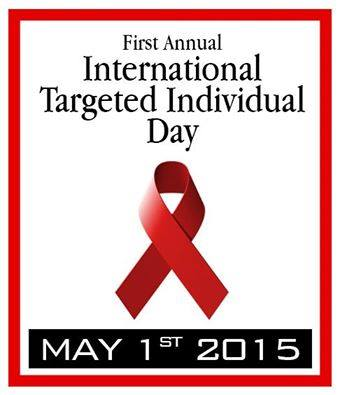 1st Annual International Targeted Individual Day