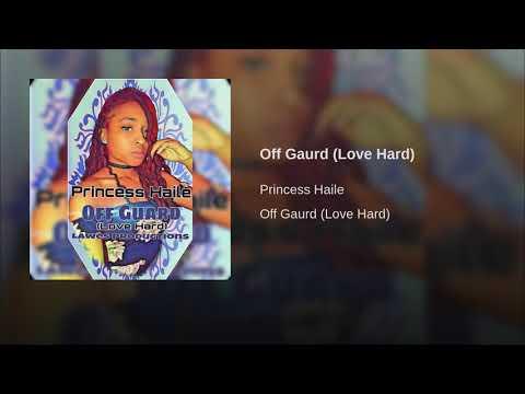 Off Gaurd (Love Hard)
