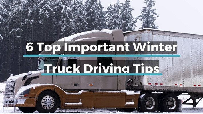 6 Top Important Winter Truck Driving Tips