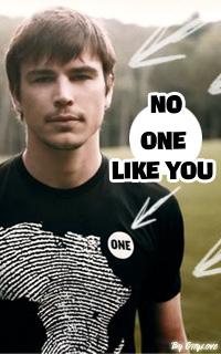 no onme like u