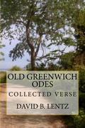 Old Greenwich Odes: Collected Verse