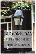 Bloomsday: A Tragicomedy