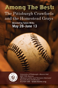 Among The Best: The Pittsburgh Crawfords and The Homestead Grays-May 28-June 13