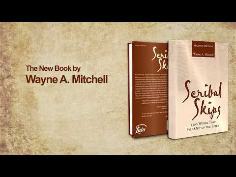 Christian Book Marketing - Scribal Skips: 1300 Words That Fell Out of the Bible