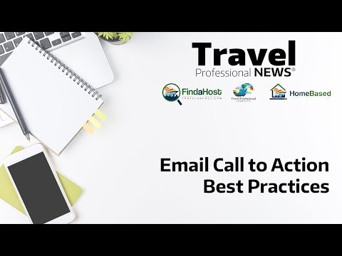 Email Call to Action Best Practices for Travel Agents