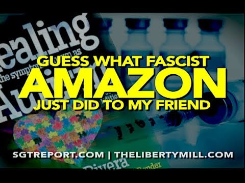 VAX TRUTH & GUESS WHAT FASCIST AMAZON JUST DID TO MY FRIEND!!