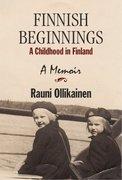 Finnish Beginnings = A Memoir