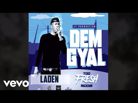 Laden - Dem Gyal [Official Audio]