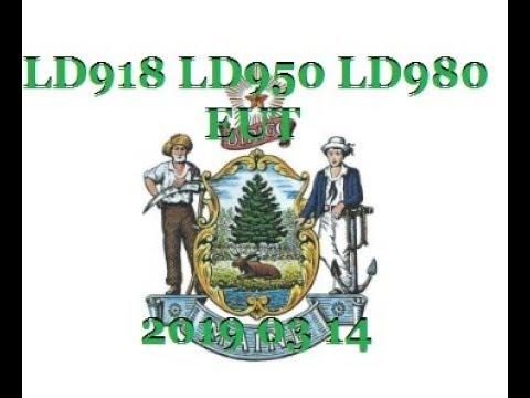 Maine's 129th LD 918 LD 950 LD 980 EUT 2019 03 14