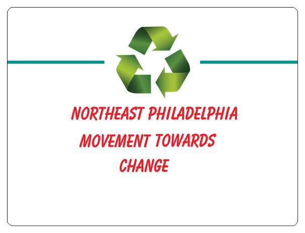 Northeast Philadelphia movement towards ~CHANGE
