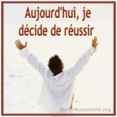 """""""Je"""" décide de réussir """"ma"""" vie"""