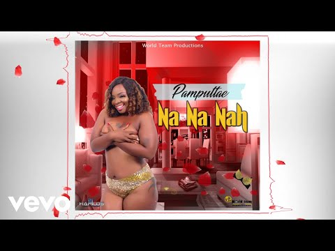 Pamputtae - Nah Nah Nah [Official Audio]