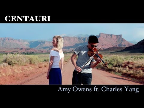 Amy Owens Ft. Charles Yang  - Centauri (Official Music Video )