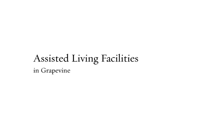 Assisted Living Facilities Grapevine