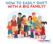 How to Easily Shift your Home House with a Big Family - LogisticMart