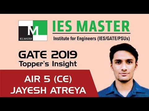 GATE 2019 Topper | Jayesh Atreya AIR 5 (CE) | IES Master Classroom Student