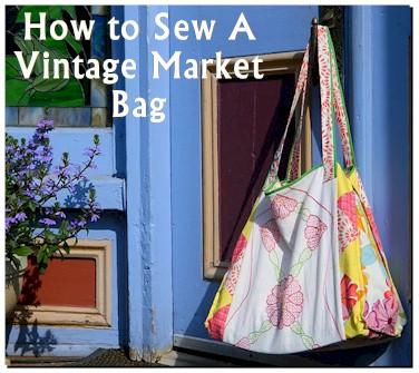 How to Make a Vintage Market Bag