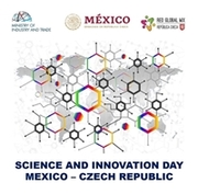 Science and Innovation Day Mexico - Czech Republic