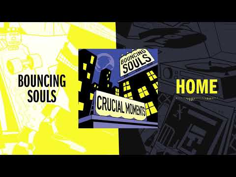 Bouncing Souls - Home
