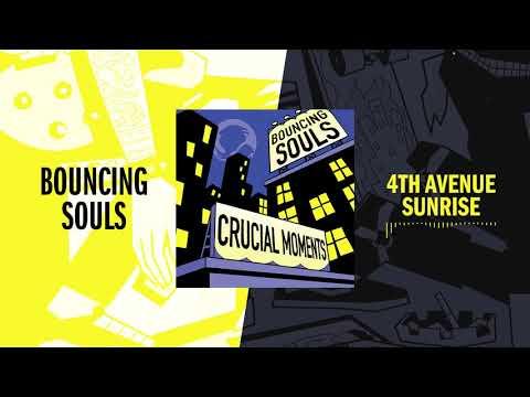 Bouncing Souls - 4th Avenue Sunrise