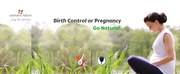 Birth Control or Pregnancy- Go Natural