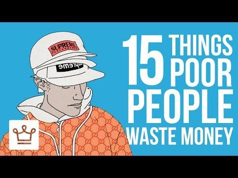 15 Things POOR People Waste Money On
