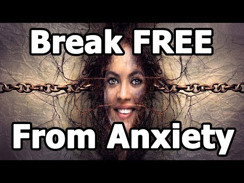 Anxiety Treatment At Home   How To Break Free From Anxiety