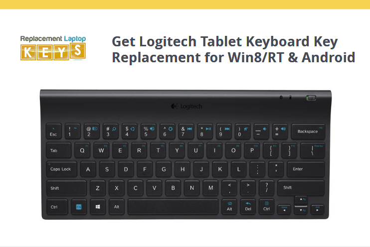 Get Logitech Tablet Keyboard Key Replacement for Win8/RT & Android