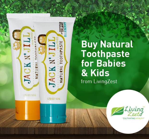 Buy Natural Toothpaste for Babies & Kids from LivingZest