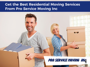 Get the Best Residential Moving Services From Pro Service Moving Inc