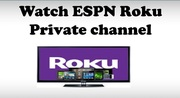 Steps to activate ESPN on Roku