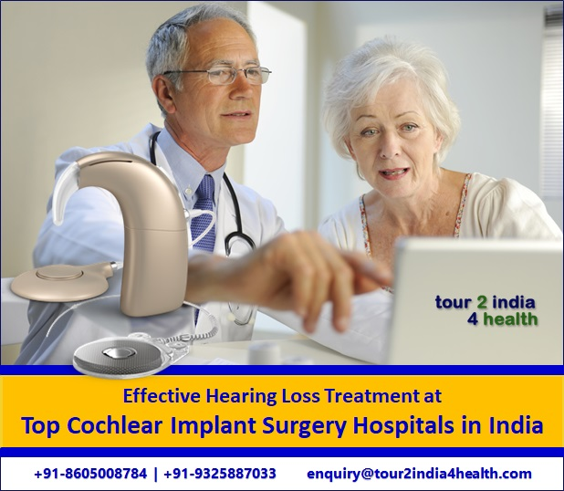 Best Hearing Loss Treatment with Top Cochlear Implant Hospital India
