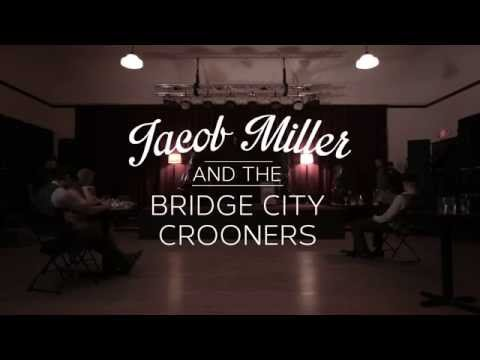 """Jacob Miller and the Bridge City Crooners - """"A Love Like This"""" (Official Video)"""
