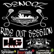DENCOZ RIDE OUT SESSION