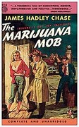 The Marijuana Mob by James Hadley Chase